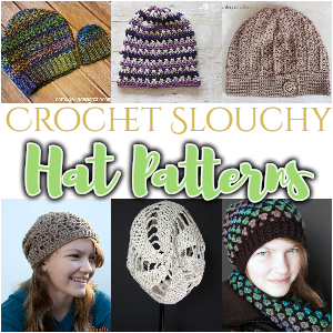 Crochet Slouchy Hat Patterns