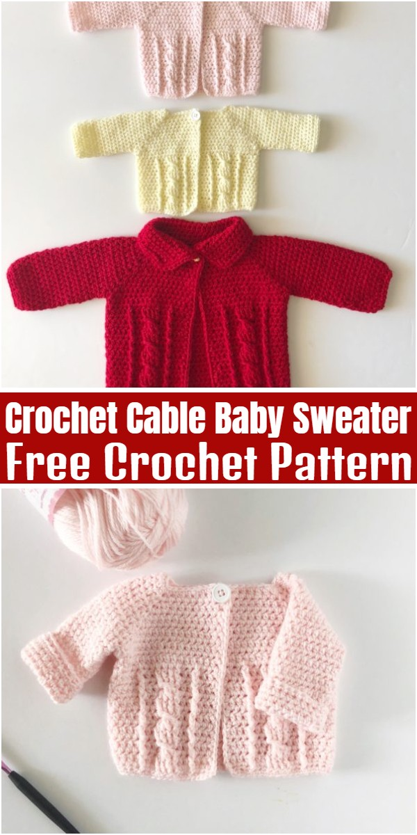 Crochet Cable Baby Sweater